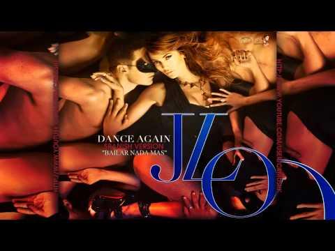 Jennifer Lopez - Bailar Nada Mas (Dance Again) ► New Music 2012 ® CRMusik + MP3◄