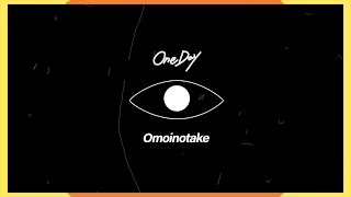 One day / Omoinotake Video