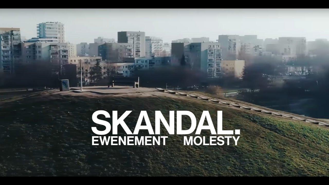 Skandal. Ewenement Molesty / zwiastun