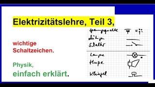 Elektrizitätslehre, Teil3, wichtige Schaltzeichen, Übersicht, Physik
