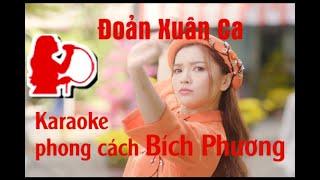 Đoản Xuân Ca - Bích Phương, Tone Nữ ( Karaoke phamhong )