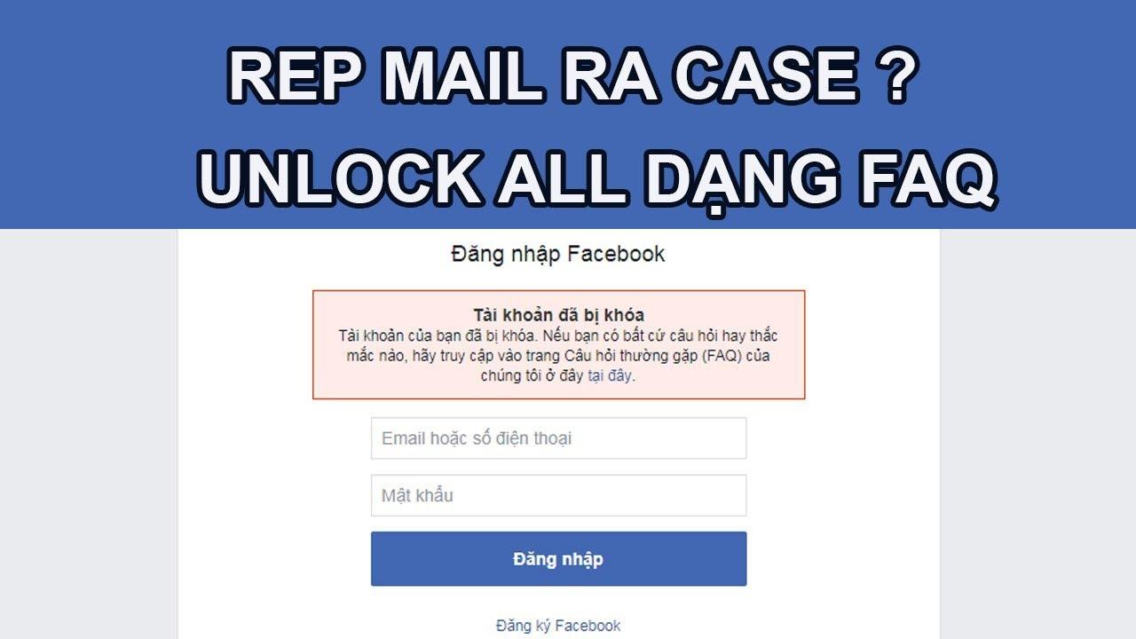 TUT Unlock FAQ Ra Case Bằng Email Cực Bá  | TOÀN SIÊU NHÂN