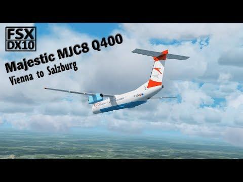 FSX DX10 | Majestic MJC8 Q400 Pro | Vienna To Salzburg [PF3 ATC] Highlights