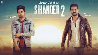 Descarca Sikander 2 (Audio Jukebox) Guri Kartar Cheema Sikander 2 All Songs