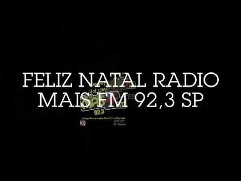 FELIZ NATAL 2018 RADIO MAIS FM 92,3 SP