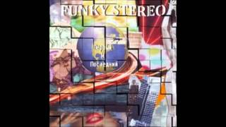Funky Stereo - Funny Life
