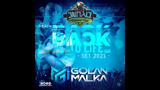 🎶 ‎‏DJ Golan Malka | Back To Life - Bograshov Set 2021 🎶