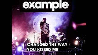 Example Changed The Way You Kissed Me Extended Mix