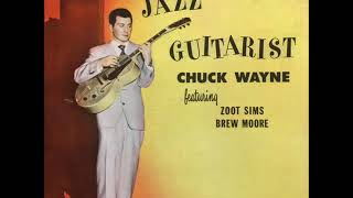 Chuck Wayne Feat.  Zoot Sims & Brew Moore – The Jazz Guitarist ( Full Album )