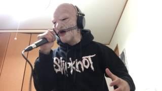 Slipknot - Psychosocial (Vocal Cover