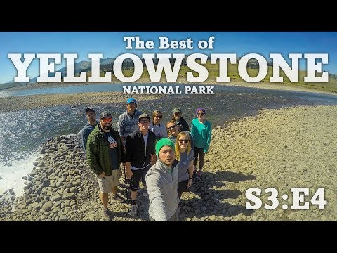 The Best of Yellowstone National Park The Journey S3 E4