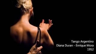 #18 - Diana Duran - Enrique Mora - Tango Argentino 1952