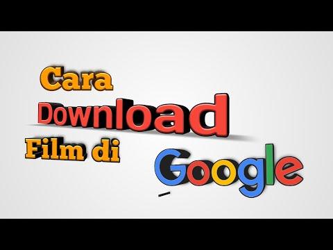 Cara Download Film Di Google