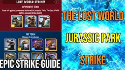 How To Beat the Lost World: Jurassic Park Epic Strike | Jurassic World Alive 1.7