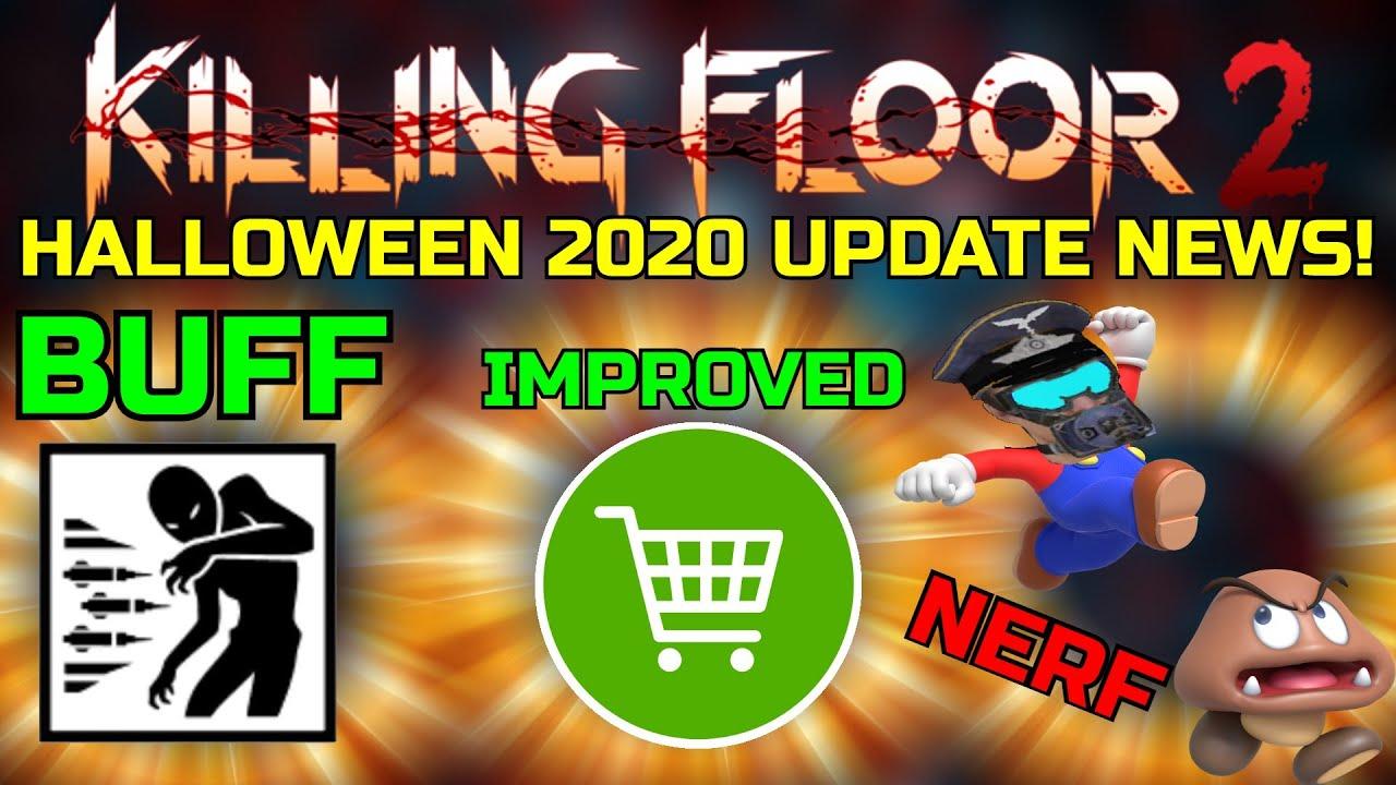 Floor 2 Halloween 2020 Not Working Killing Floor 2 | HALLOWEEN 2020 UPDATE NEWS!   Changes And