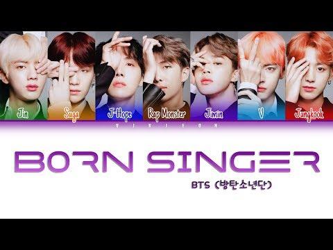 BTS (방탄소년단) - 'Born Singer' Color Coded Lyrics [Han | Rom | Eng | 가사]