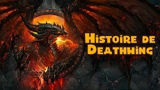 Histoire de Deathwing (Aile de Mort)