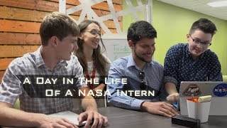 A Day In The Life Of A NASA Intern