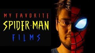 My Favorite Spider-Man Films (All 6 Films Ranked)