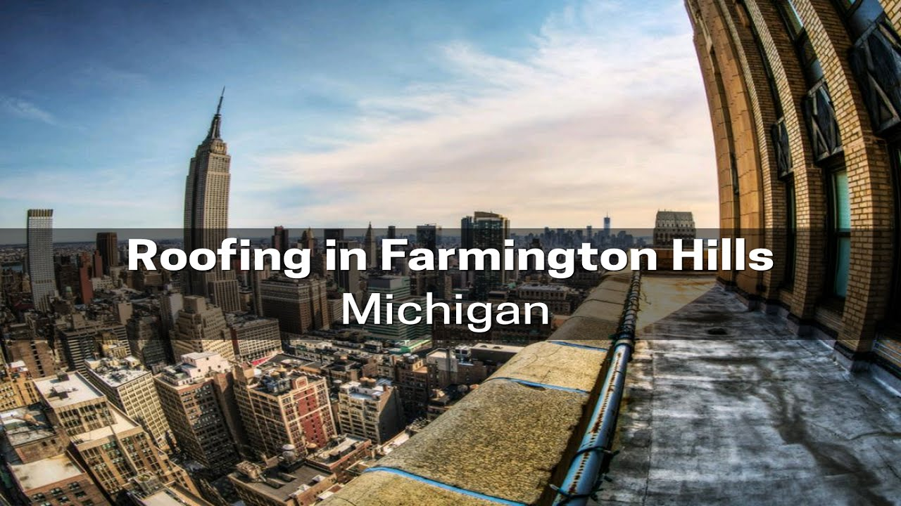 Roofing In Farmington Hills, Michigan USA   Twelve Oaks Roofing   YouTube