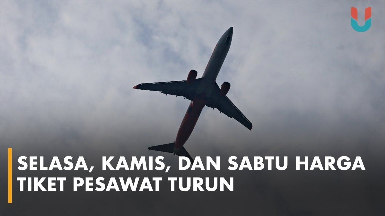 Harga Tiket Pesawat Turun 50 Di Hari Dan Jam Tertentu Youtube