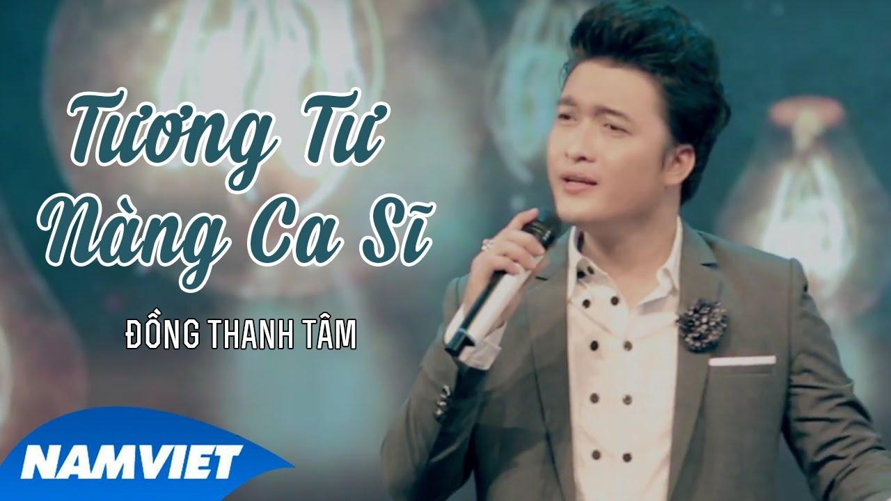 Tương Tư Nàng Ca Sĩ - Đồng Thanh Tâm (MV OFFICIAL)