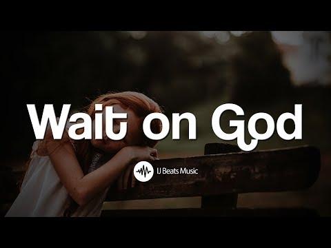 "Emotional Gospel Praise and Worship Instrumental 2018 - ""Wait on God"" (IJ Beats Music)"