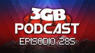 Podcast: Episodio 285, 9 Años de Gordeo | 3GB