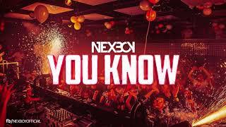 NEXBOY - YOU KNOW (ORIGINAL MIX)