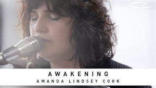 AMANDA LINDSEY COOK - Awakening: Song Session