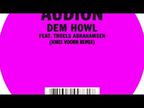 Audion - Dem Howl (Joris Voorn Remix)