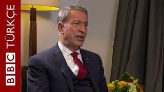 Milli Savunma Bakanı Hulusi Akar BBC'ye konuştu: Ses kayıtlarının kaynağını açıklamıyoruz