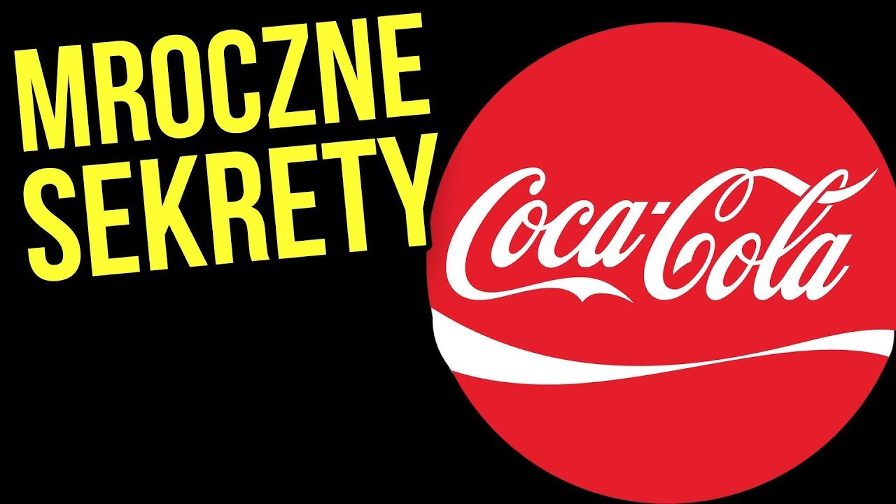 Mroczne Sekrety Korporacji Coca Cola