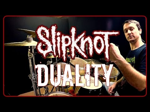 SLIPKNOT - Duality - Drum Cover