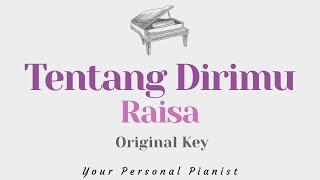 Tentang Dirimu Raisa Original Key Karaoke Piano Instrumental Cover With