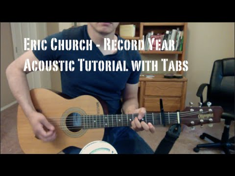 Eric Church - Record Year - Live Version (Guitar Lesson/Tutorial with Tabs)