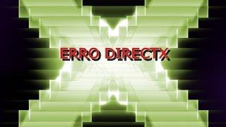 ERRO INTERNO DE SISTEMA CONSULTE dxerror.log e directx.log 2019
