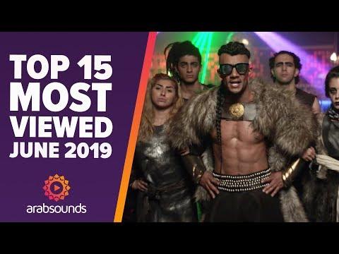 Top 15 Most Viewed Arabic Songs Of June 2019