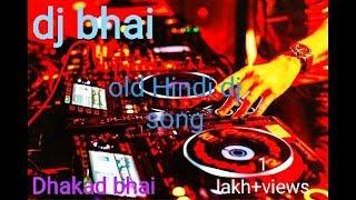 old-hindi-non-stop-songs-dj-remix-mp3-free-download-hard-bass-dholki-mix-by-dj-bhai
