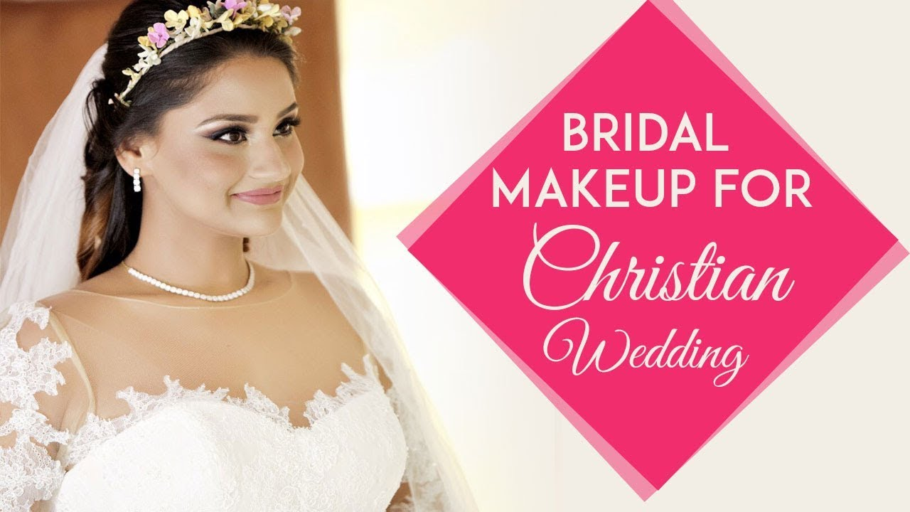 beautiful christian bridal makeup tutorial | christian wedding