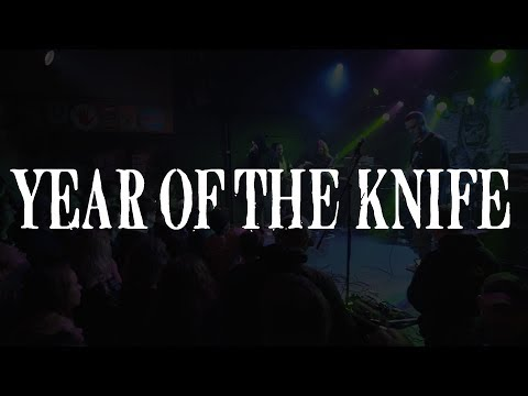 Year of the Knife Full Set at 1904 Music Hall