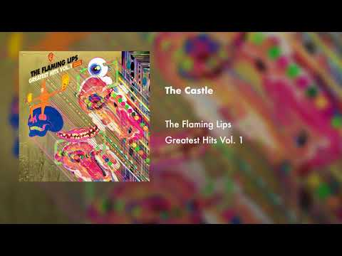 The Flaming Lips - The Castle (Official Audio)