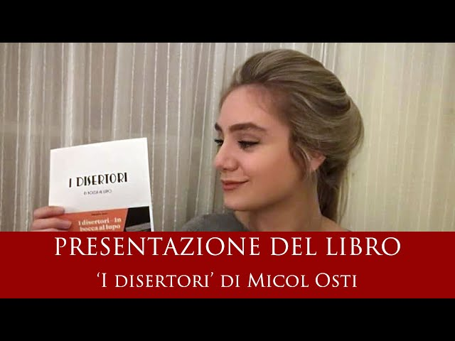 Presentazione del libro 'I disertori' di Micol Osti