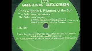 Chris Organic & Prisoners Of The Sun – Single Child Syndrome
