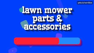LAWN MOWER PARTS & ACCESSORIES - HOW TO PRONOUNCE IT!?