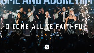 O Come All Ye Faithful | It's Christmas Live | Planetshakers Official Music Video