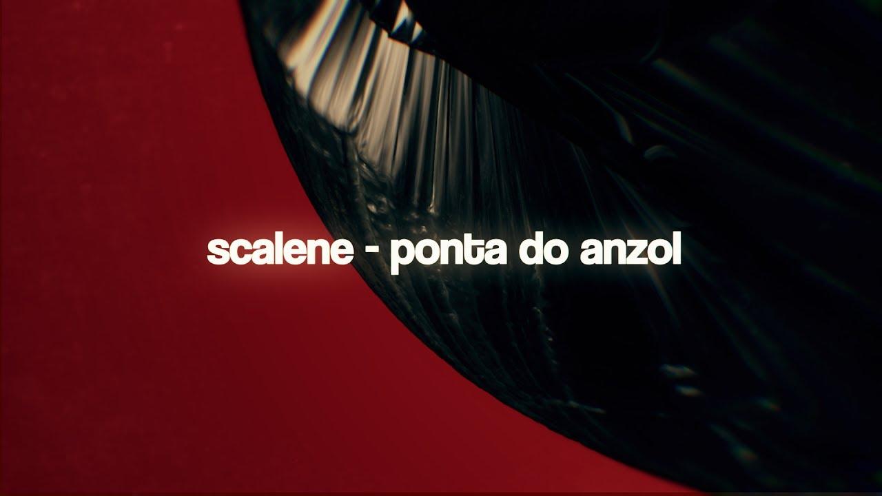 scalene-ponta-do-anzol-lyricvideo-scalenetube
