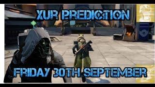 destiny xur prediction 30th september 2016