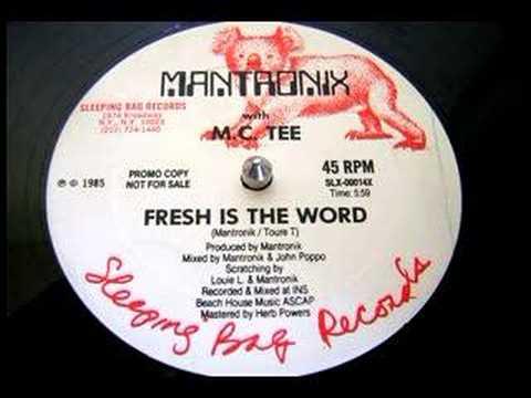 Mantronix w/ MC Tee - Fresh Is The Word (12