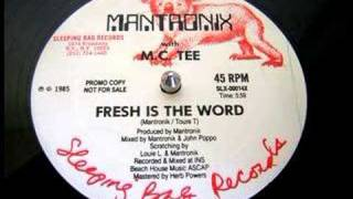 "Mantronix w/ MC Tee - Fresh Is The Word (12"" Version)"